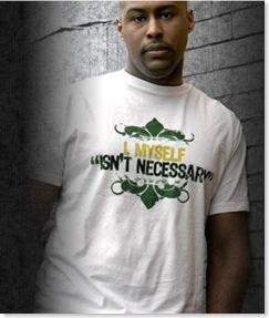 I Myself Isn\'t Necessary Tee